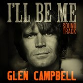 Glen Campbell: I'Ll Be Me Original Motion Pictur