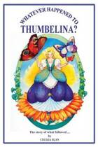 Whatever Happened to Thumbelina?