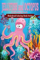 Jellyfish and octopus coloring book
