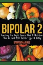 Bipolar 2