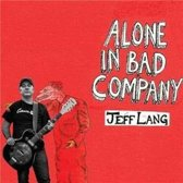 Alone In Bad Company
