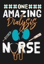 One Amazing Dialysis Nurse: A Journal notebook, Memories, Perfect for Notes, Journaling, Graduation Gift for Nurses, Doctors, Great as Nurse Journ