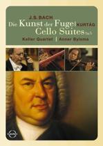 Die Kunst Der Fuge/Cello Suites 1&5