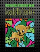 Grown Ups Coloring Book Loosen Up with Colors Vol. 4 Mandalas