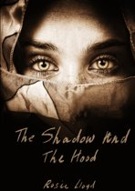 The Shadow and the Hood