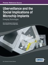 Uberveillance and the Social Implications of Microchip Implants