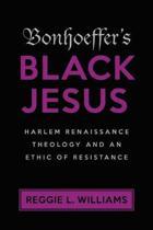 Bonhoeffer's Black Jesus
