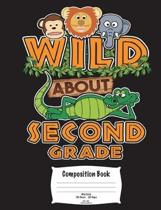 Wild about Second Grade Composition Book