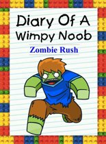 Diary Of A Wimpy Noob: Zombie Rush