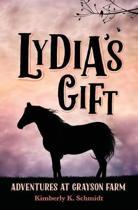 Lydia's Gift