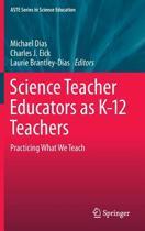Science Teacher Educators as K-12 Teachers