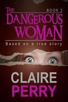 The Dangerous Woman Book 2