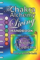 The Chakra Alchemy Living Handbook