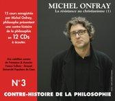 Contre Histoire de la Philosophie, Vol. 3