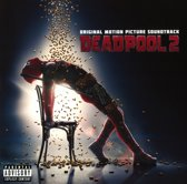 Deadpool 2 (Original Motion Picture Soundtrack)