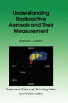 Understanding Radioactive Aerosols and Their Measurement