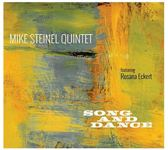 Mike Steinel Quintet - Song And Dance