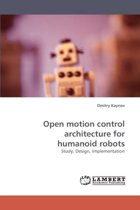 Open Motion Control Architecture for Humanoid Robots