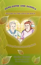 Hans - Dieter and Daniela - Secure in the Love of Jesus