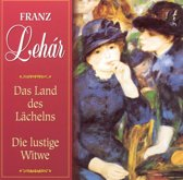 Lehar: Das Land des Lachelns; Die lustige Witwe
