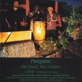 Pangaea: Old World, New Visions