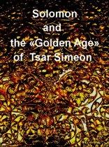 Solomon and the 'Golden Age' of Tsar Simeon