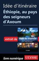 Idée d'itinéraire - Ethiopie, au pays des seigneurs d'Axoum