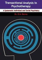 Boek cover Transactional Analysis in Psychotherapy van Dr. Eric Berne