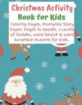 Christmas Activity Book for Kids: A Fun Holiday Workbook for Children