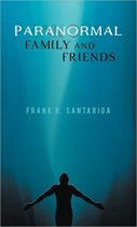 Paranormal Family and Friends
