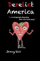 Derelict America, 2nd Edition