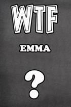 Wtf Emma ?