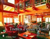 Artisan Craftekinderd Timber Frame Homes