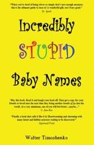 Incredibly Stupid Baby Names