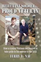 Reluctant Soldier...Proud Veteran