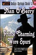 Prince Charming Wore Spurs