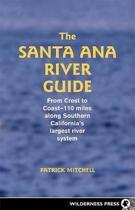 Santa Ana River Guide