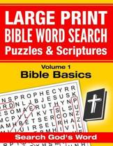 Large Print - Bible Word Search Puzzles with Scriptures, Volume 1