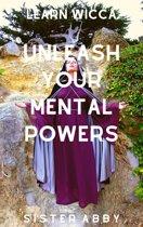 Unleash Your Mental Powers