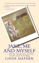 Jane, me and myself