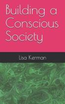 Building a Conscious Society