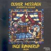 Messiaen: La Nativite du Seigneur / Bonnerup