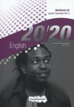 20/20 / English sector techniek n3-4 / deel Werkboek A2