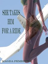 She Takes Him for A Ride