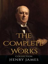 Henry James: The Complete Works
