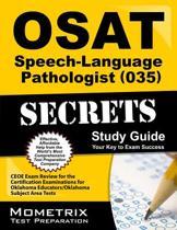 OSAT Speech-Language Pathologist (035) Secrets