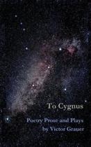To Cygnus