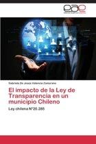 El Impacto de La Ley de Transparencia En Un Municipio Chileno