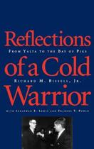 Reflections of a Cold Warrior