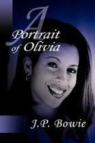 A Portrait of Olivia